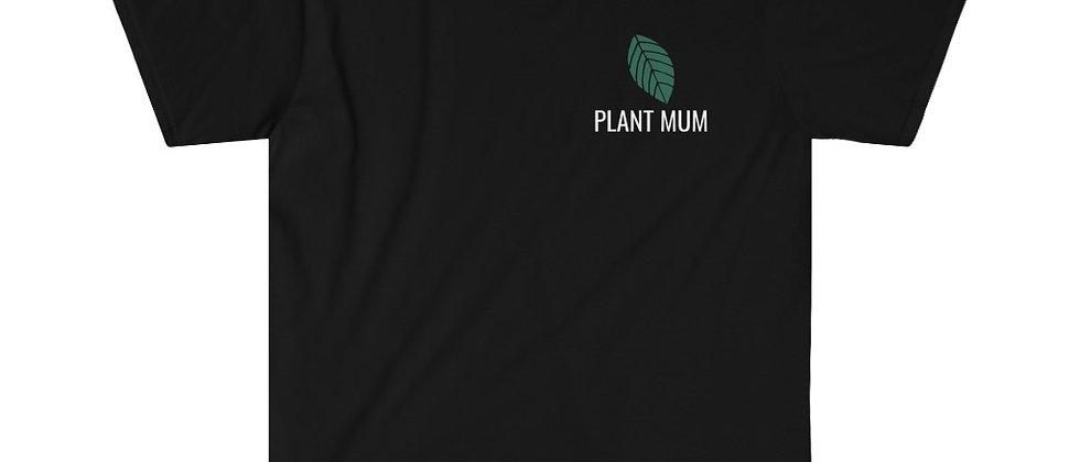 Plant Mum Unisex T-Shirt