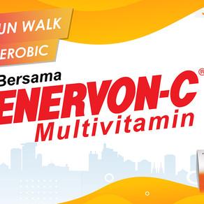 ENER-FUN & ENER-WALK Bersama ENERVON-C Multivitamin