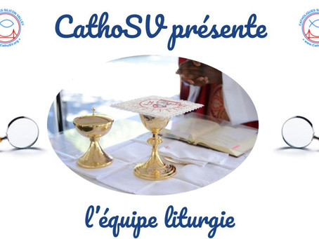 CathoSV présente l'équipe liturgie!