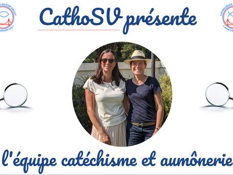 CathoSV présente l'équipe catéchisme et aumônerie!