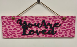 Your are loved sign