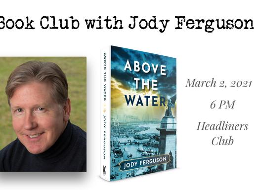 March 2, 2021 6:00 p.m. - Headliners Book Club with Jody Ferguson