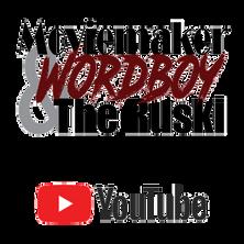 Moviemaker, Wordboy & The Ruski on YouTube