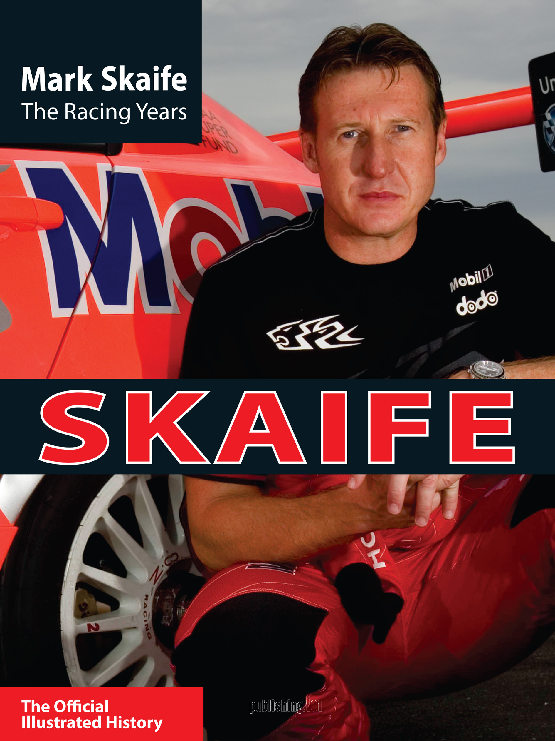Mark Skaife: The Illustrated History