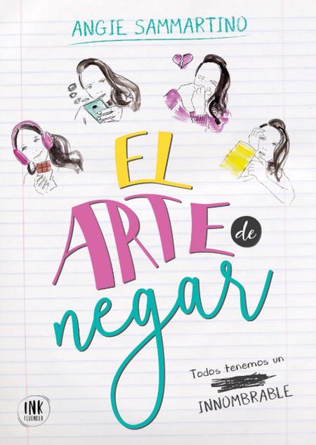 """Tapa del libro """"El Arte de Negar"""" de Angie Sammartino"""