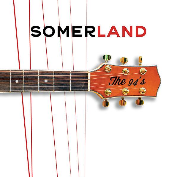 The 94s Somerland Album Art