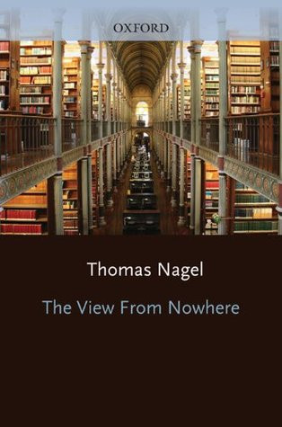 Томас Нагель, «Взгляд из ниоткуда» (Nagel T. The View from Nowhere. — Oxford: Oxford University Press, 1986).