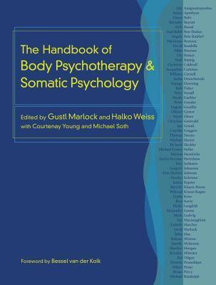 Руководство по телесной психотерапии и соматической психологии (2015)