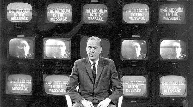 Маршал Маклюэн: «Средство сообщения и есть сообщение»