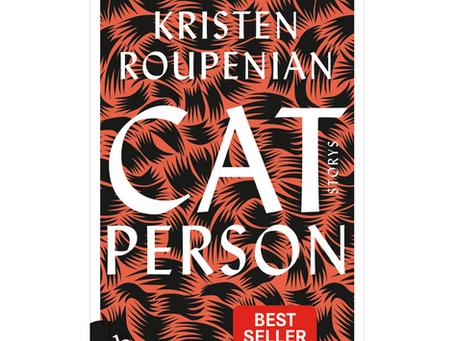 Cat Person von Kristen Roupenian
