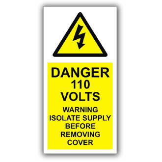 Danger 110 Volts Warning Isolate Supply (D009)