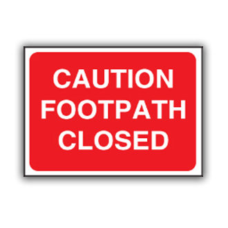 Caution Footpath Closed (U017)