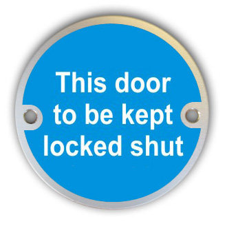 Door To Be Kept Locked Shut (G008)
