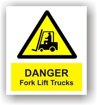 Danger Forklift Trucks (W009)