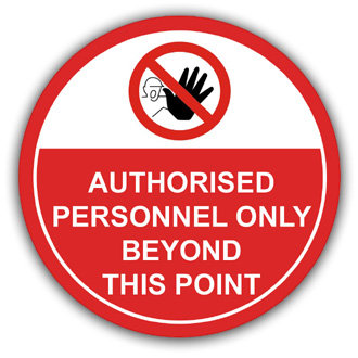 Authorised Personnel Only (L003)