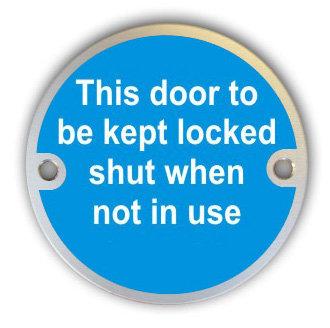 Door Kept Locked When Not In Use (G001)