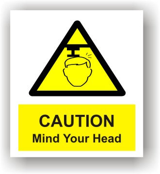 Caution Mind Your Head (W003)