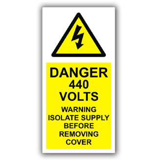 Danger 440 Volts Isolate Supply (D013)
