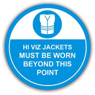 Hi Viz Jackets Must Be Worn (L018)
