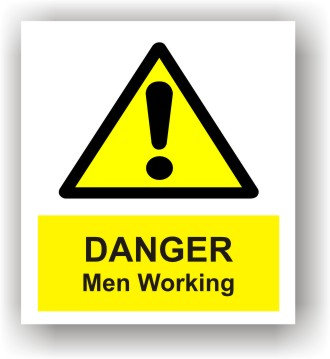 Danger Men Working (W001)