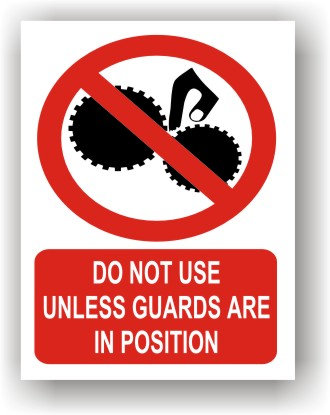 Do Not Use Unless Guards Are In Position (R023)