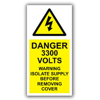 Danger 3300 Volts Warning Isolate Supply (D014)