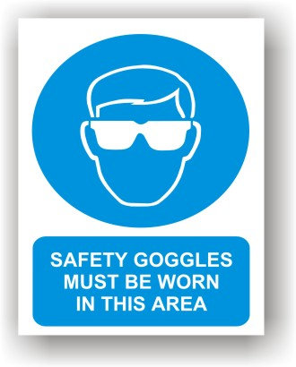 Safety Googles Must Be Worn in This Area (O008)