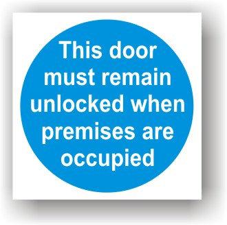 Door Must Remain Unlocked (G020)