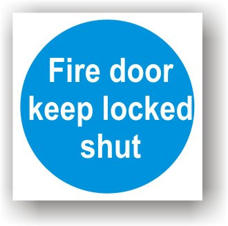 Fire Door Keep Locked Shut (G023)
