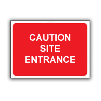 Caution Site Entrance (T023)