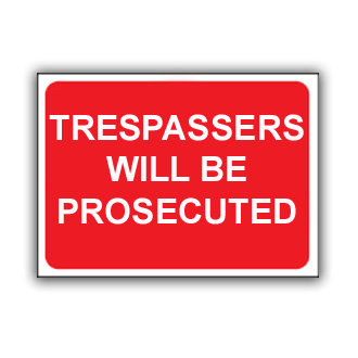 Trespassers will be Prosecuted (T038)