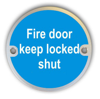 Fire Door Keep Locked Shut (G011)