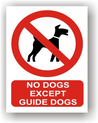 No Dogs Except Guide Dogs (R020)