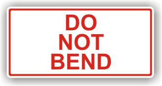 Do Not Bend (P005)