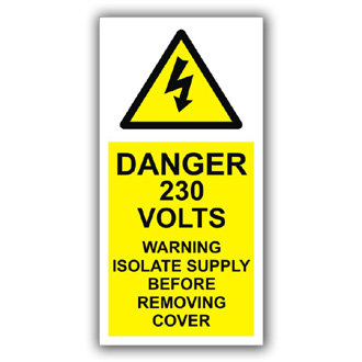 Danger 230 Volts Isolate Supply (D010)