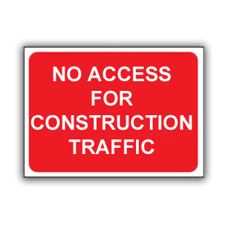No Access For Construction Traffic (U030)