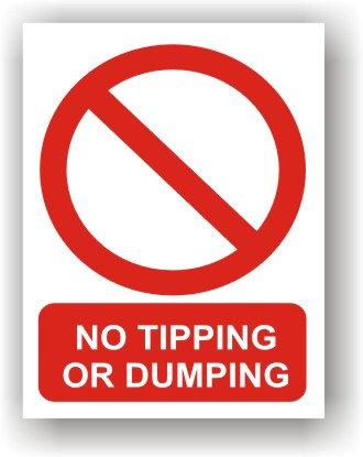 No Tipping or Dumping (R013)