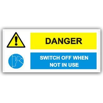 Danger Switch Off When Not in Use (T011)
