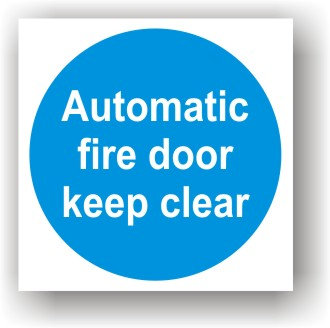 Automatic Fire Door Keep Clear (G017)