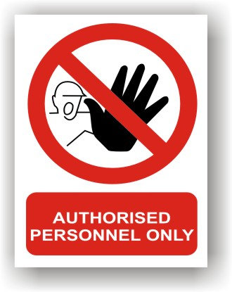 Authorised Personnel Only (R006)