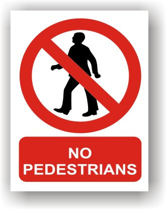 No Pedestrians (R009)