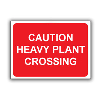 Caution Heavy Plant Crossing (T026)