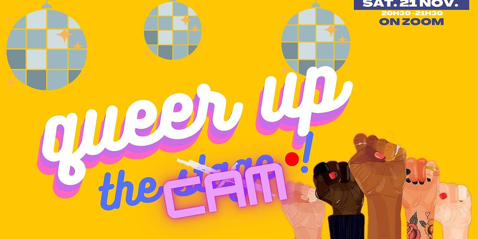 Queer Up The CAM! (live streaming)