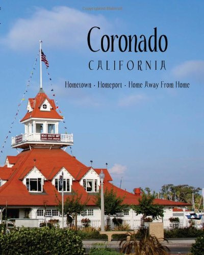 PHOTOGRAPHY: Photographer for published book, Coronado California: Hometown, Homeport, Home Away From Home Published Book, 2011