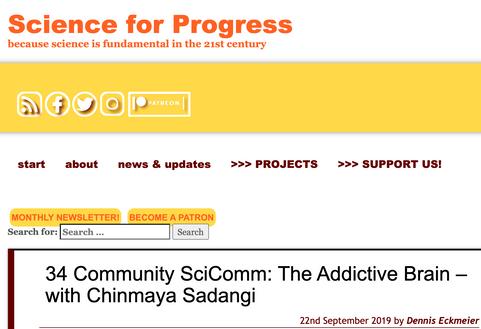 Science for Progress Community SciComm: The Addictive Brain – with Chinmaya Sadangi