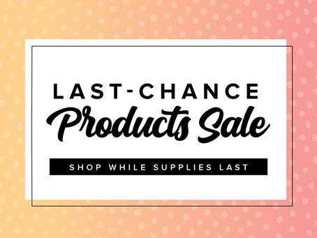 Last Chance Products Sale!