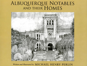November/December 2018 - Between the Pages: Albuquerque Notables and Their Homes