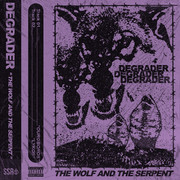 Degrader - The Wolf and The Serpent