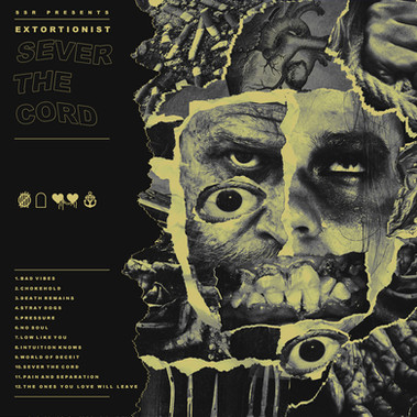 Extortionist - Sever The Cord