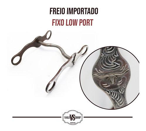 FREIO FIXO IMPORTADO LOW PORT, BOCAL BAIXO